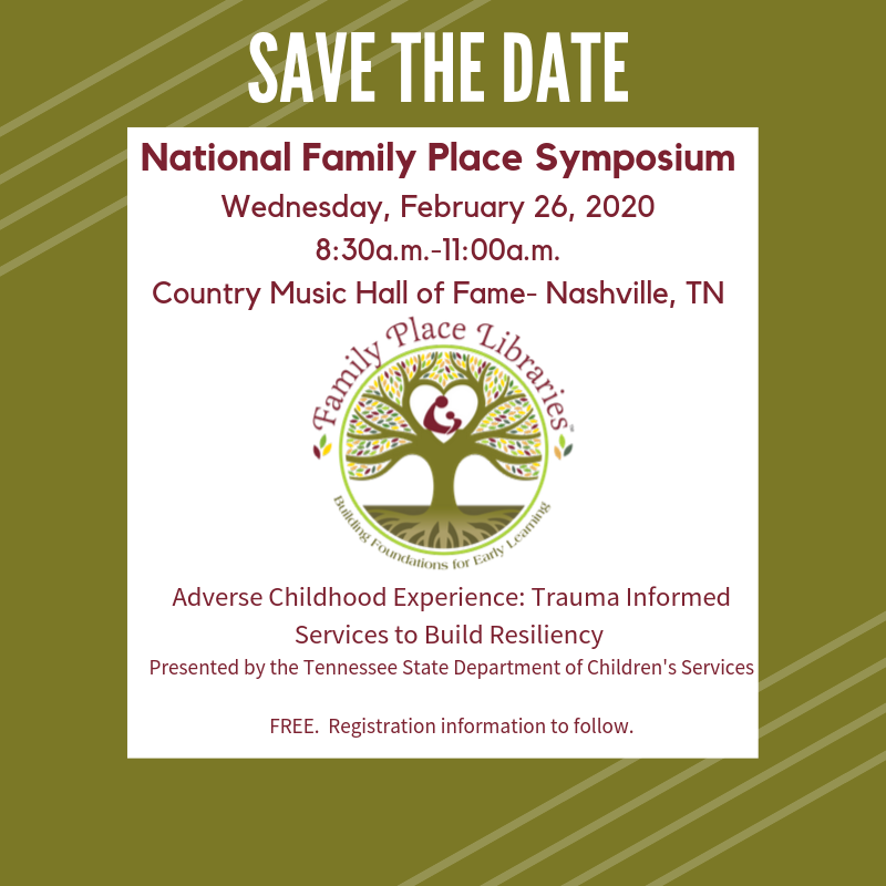 Save the Date Family Place Libraries Symposium